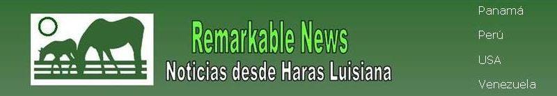 NOTICIAS DESDE HARAS LUISIANA